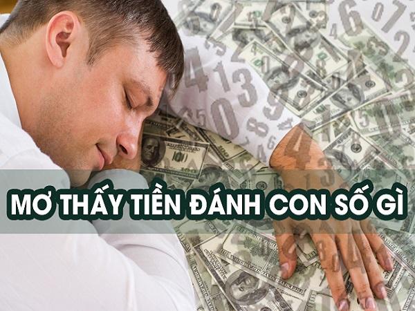 Mộng mơ thấy tiền điềm gì và nên đánh con số nào dễ trúng