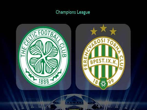 Dự đoán Celtic vs Ferencvaros 01h45, 27/08 - Champions League