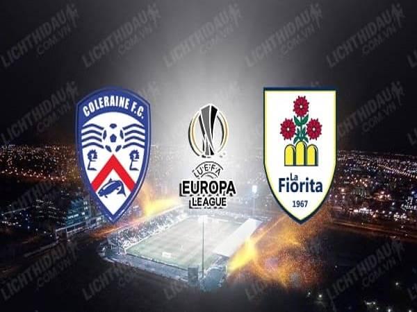 Dự đoán Coleraine vs La Fiorita 01h30, 21/08 - Europa League