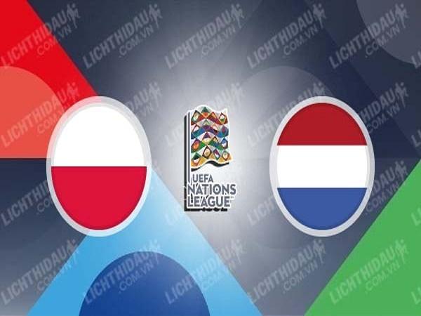 Dự đoán Ba Lan vs Hà Lan 2h45 ngày 19/11 - Nations League