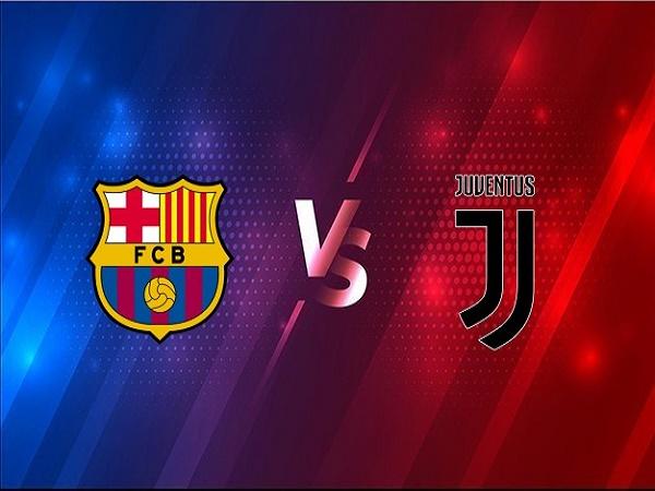 Dự đoán Barcelona vs Juventus – 03h00 09/12, Champions League