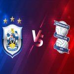 Dự đoán Huddersfield vs Birmingham, 2h00 ngày 3/3