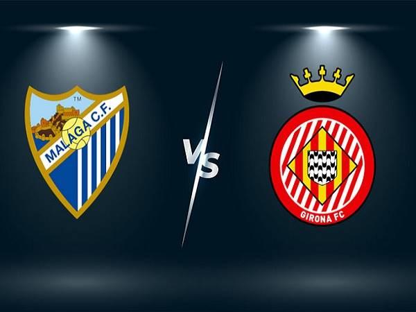 Dự đoán Malaga vs Girona – 00h00 21/05, Hạng 2 Tây Ban Nha
