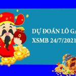 Dự đoán lô gan SXMB 24/7/2021 hôm nay