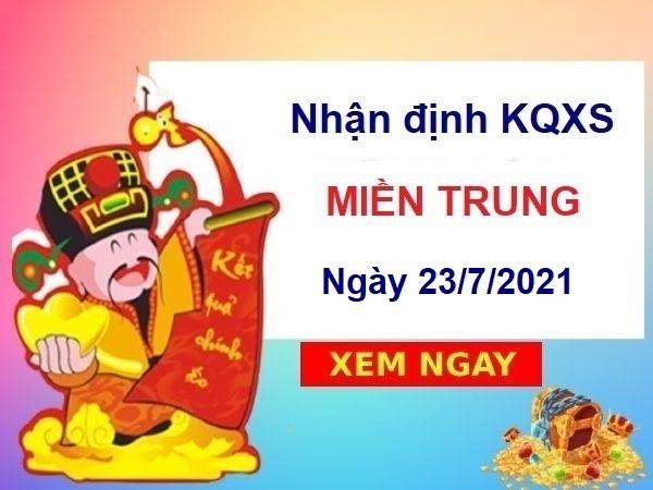 Nhận định KQXSMT ngày 23/7/2021 chốt số miền Trungthứ 6
