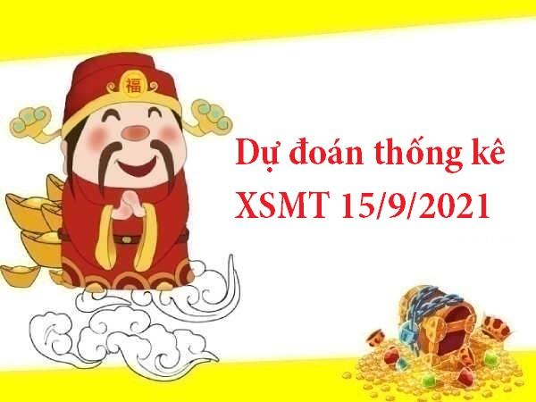 Dự đoán thống kê XSMT 15/9/2021 thứ 4