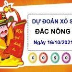 Dự đoán KQXSDNO ngày 16/10/2021 chốt lô số đẹp đài Đắc Nông